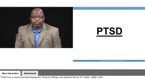 PTSD from a Trauma-Centered Perspective: Caring for Afflicted, and Addicted Clients